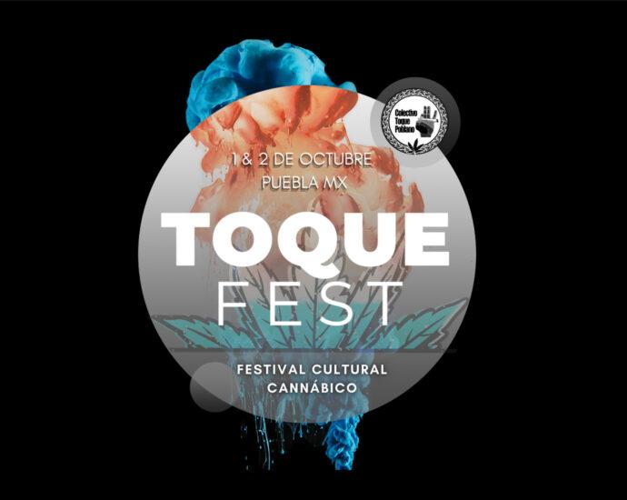 Toque Fest en Puebla 1 y 2 de Octubre 2021 cannatlan,