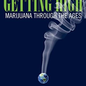 Getting High: Marijuana Through the Ages cannatlan