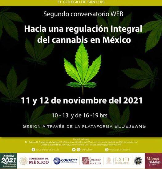 """2o Conversatorio Web: """"Hacia una Regulación Integral del Cannabis en México"""", cannatlan"""